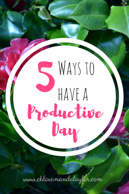 5 Ways to have a Productive Day