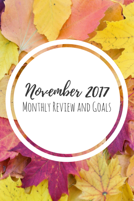 November Monthly Goals 2017