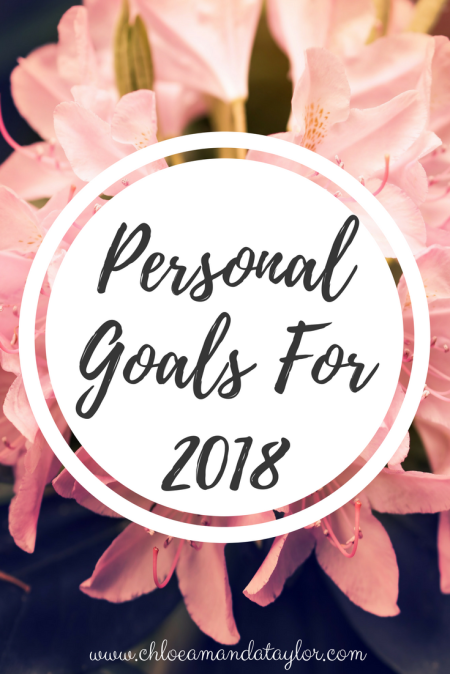 Goals for 2018 - Chloeamandataylor